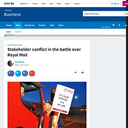 3.2.3. Stakeholder conflict in the battle over Royal Mail