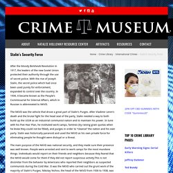 Stalin's Security Force - Crime Museum