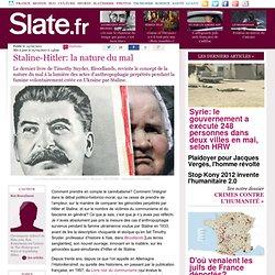 Staline-Hitler: la nature du mal