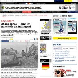 70 ans après – Dans les tranchées de Stalingrad