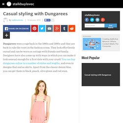 stalkbuylovec - Casual styling with Dungarees