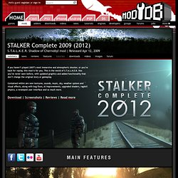 STALKER Complete 2009 (2012) mod for S.T.A.L.K.E.R. Shadow of Chernobyl