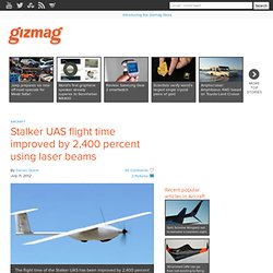 Stalker UAS flight time improved by 2,400 percent using laser beams