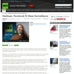 Stallman: Facebook IS Mass Surveillance