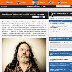 Pour Richard Stallman, OS X et iOS sont des malwares