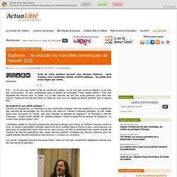 Stallman : 'Je redoute les menottes numériques de l'ebook' [2/2] ActuaLitté
