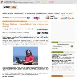 Richard Stallman : refuser l'ebook, pour protéger nos libertés ActuaLitté