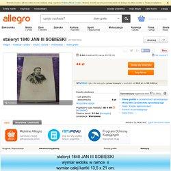 staloryt 1840 JAN III SOBIESKI (5178261933) - Allegro.pl - Więcej niż aukcje.