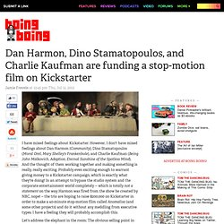 Dan Harmon, Dino Stamatopoulos, and Charlie Kaufman are funding a stop-motion film on Kickstarter
