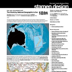 design | The World by National Geographic is live