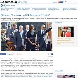 """Obama: """"La marcia di Selma non è finita"""""""