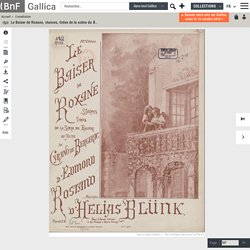 """Le Baiser de Roxane, stances, tirées de la scène du Balcon, troisième acte de """"Cyrano de Bergerac"""". Paroles de Edmond Rostand. Chant et piano"""