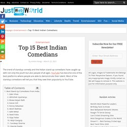 15 Best Stand Up Comedians In India - Just Web World