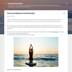 Stand-Up Paddling & Its Health Benefits