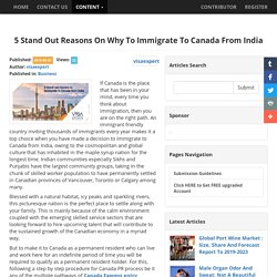 5 Stand Out Reasons On Why To Immigrate To Canada From India