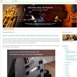 Music Insurance Company, Music Studio Insurance: Secure your Peril-Prone Strings with Standalone String Instrument Insurance