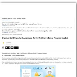 Shariah Gold Standard Approved for $2 Trillion Islamic Finance Market
