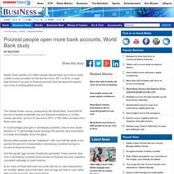 Poorest people open more bank accounts, World Bank study