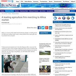 A leading agriculture firm marching to Africa market.