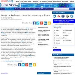 Business - Kenya ranked most connected economy in Africa