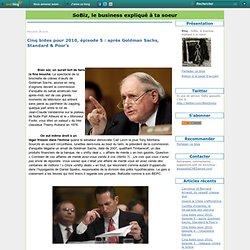 Cinq bides pour 2010, épisode 5 : après Goldman Sachs, Standard