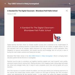 A Standard for The Digital Classroom - Bhondawe Patil Public School