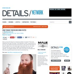 How to Make Your Beard Grow Faster by Male Standard | Details Network