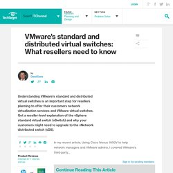 VMware's standard and distributed virtual switches: What resellers need to know