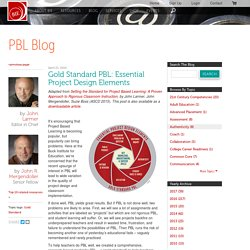 Gold Standard PBL: Essential Project Design Elements