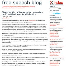 "Phone hacking a ""bog-standard journalistic tool"", ex-Mirror reporter tells Inquiry"