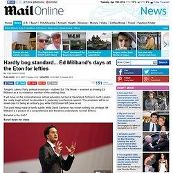 Hardly bog standard... Ed Miliband's days at the Eton for lefties