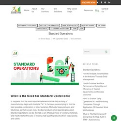 Standard Operations- Need for Standard Operations