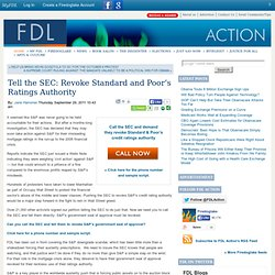 Tell the SEC: Revoke Standard and Poor's Ratings Authority
