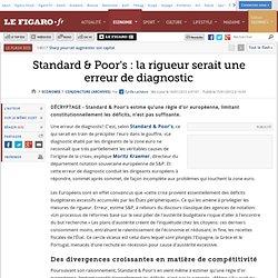 Conjoncture : Standard & Poor's: la rigueur serait une erreur de diagnostic