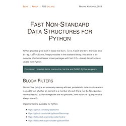 Fast Non-Standard Data Structures for Python