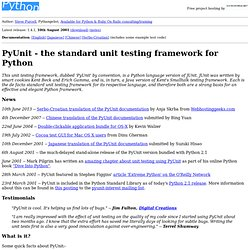 PyUnit - the standard unit testing framework for Python