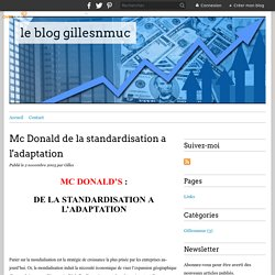 Mc Donald de la standardisation a l'adaptation - le blog gillesnmuc