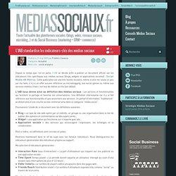 L'IAB standardise les indicateurs-clés des médias sociaux