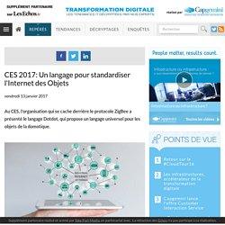 CES 2017: Un langage pour standardiser l'Internet des Objets - Business Intelligence