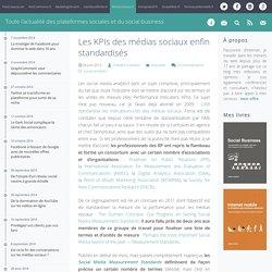 Les KPIs des médias sociaux enfin standardisés