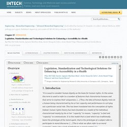 Legislation, Standardization and Technological Solutions for Enhancing e-Accessibility in e-Health