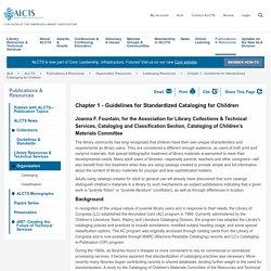 Chapter 1 - Guidelines for Standardized Cataloging for Children