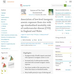 Science of The Total Environment Volume 743, 15 November 2020, Association of low-level inorganic arsenic exposure from rice with age-standardized mortality risk of cardiovascular disease (CVD) in England and Wales
