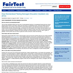 How Standardized Testing Damages Education (Updated July 2012)