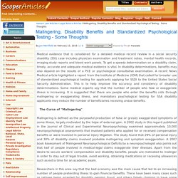 Malingering, Disability Benefits and Standardized Psychological Testing - Some Thoughts