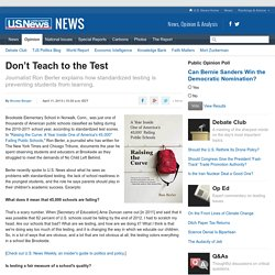 Standardized Testing Is Hurting American Schools