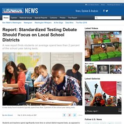 Report: Standardized Testing Debate Should Focus on Local School Districts