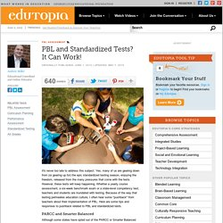 PBL and Standardized Tests? It Can Work!