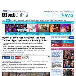 Food Standards Agency worker sacked over Facebook 'like' wins £30k