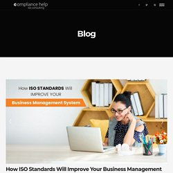 How ISO Standards Will Improve Your Business Management System